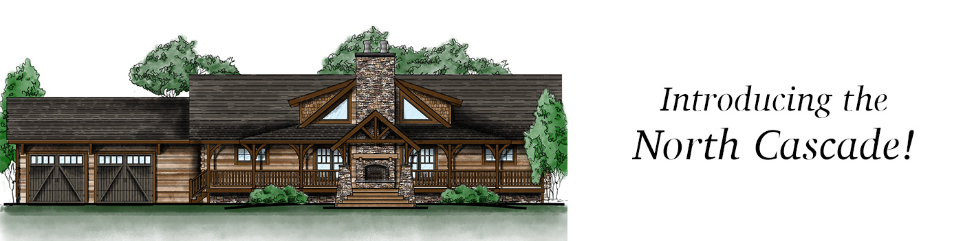 introducing the north cascade log home by hochstetler log homes